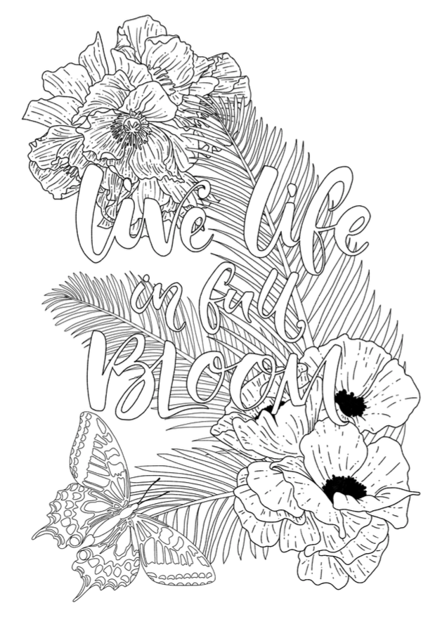 Live life in full bloom quote free colouring pages